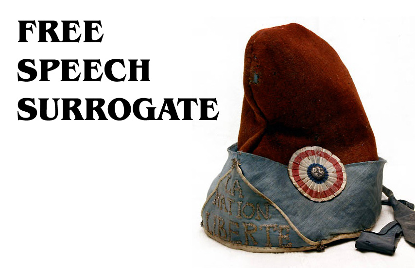 Look for the Phyrigian cap of the Free Speech Surrogate